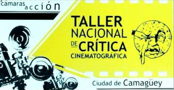 Began in Camagüey edition 25 of the Film Critic's Workshop
